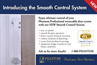 Phantom Screens Smooth Control System